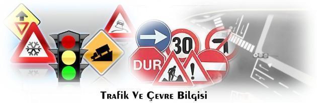 Trafik ve Çevre Bilgisi - Direksiyon Sınavı